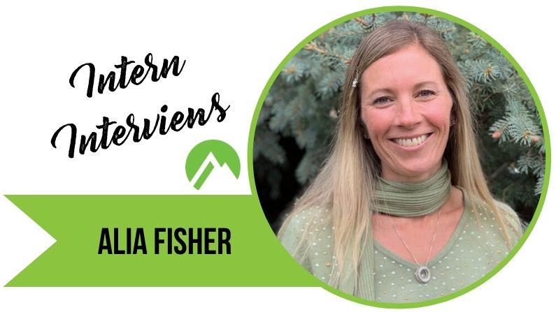 Intern Interviews – Alia Fisher