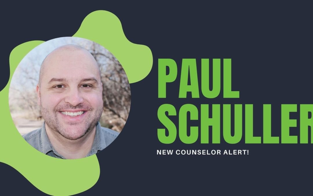 New Counselor – Meet Paul Schuller