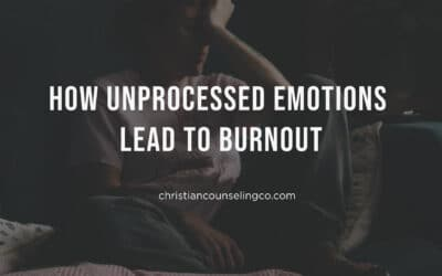 How Unprocessed Emotions Lead To Burnout