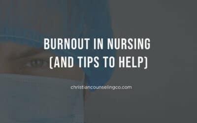 Burnout in Nursing (& Tips To Help)