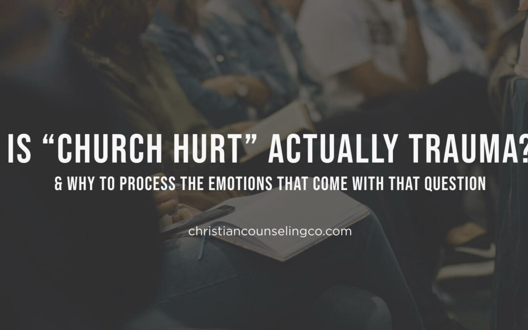 "Is ""Church Hurt"" actually trauma?"