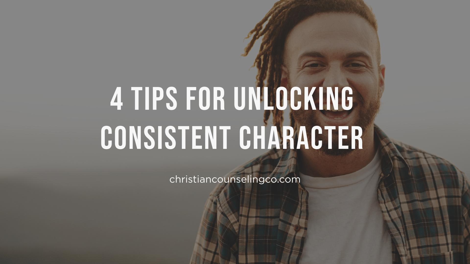 unlocking consistent character